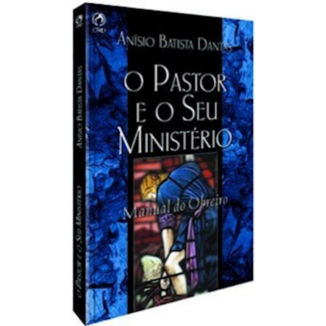 Livro O Pastor e o seu Ministério