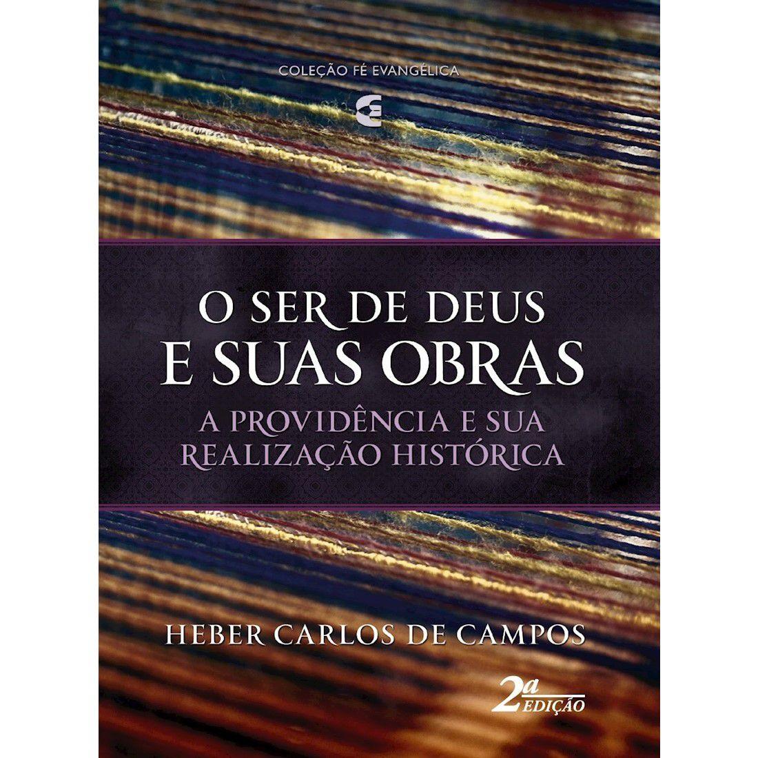 Livro O Ser de Deus e suas Obras - 2ª Edição