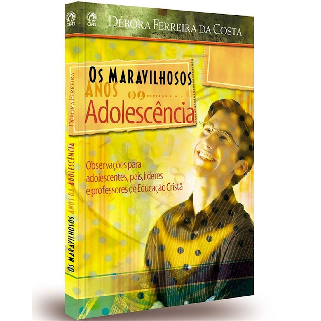 Livro Os Maravilhosos Anos da Adolescência