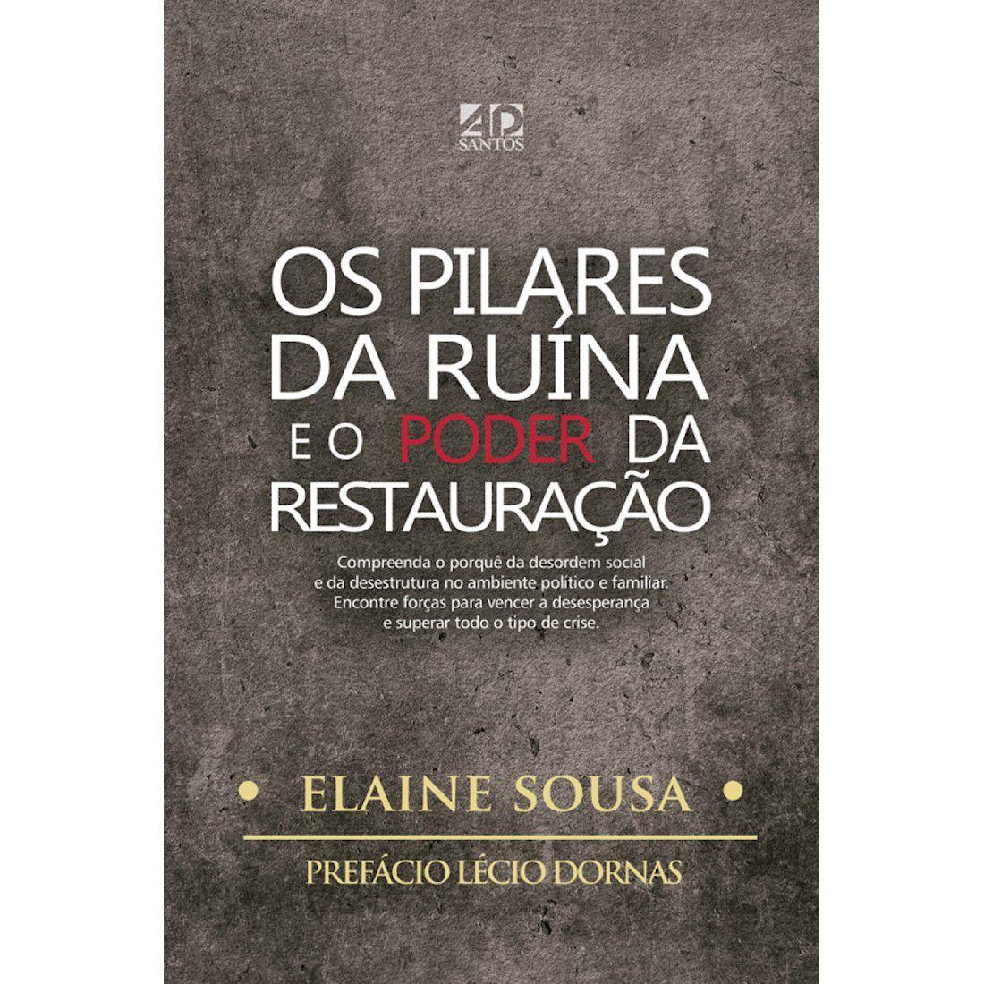 Livro Os Pilares da Ruína e o Poder da Restauração