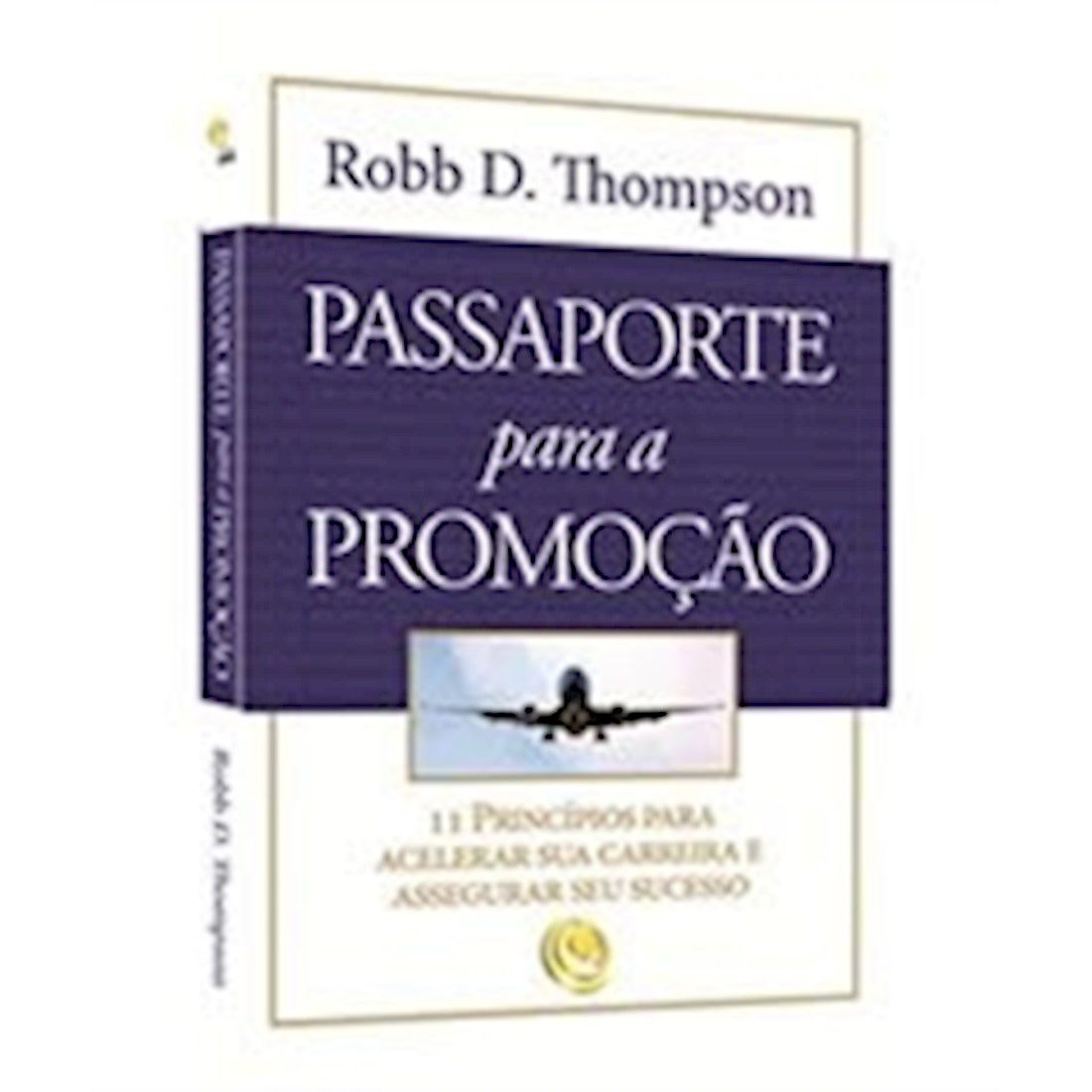Livro Passaporte Para A Promoção