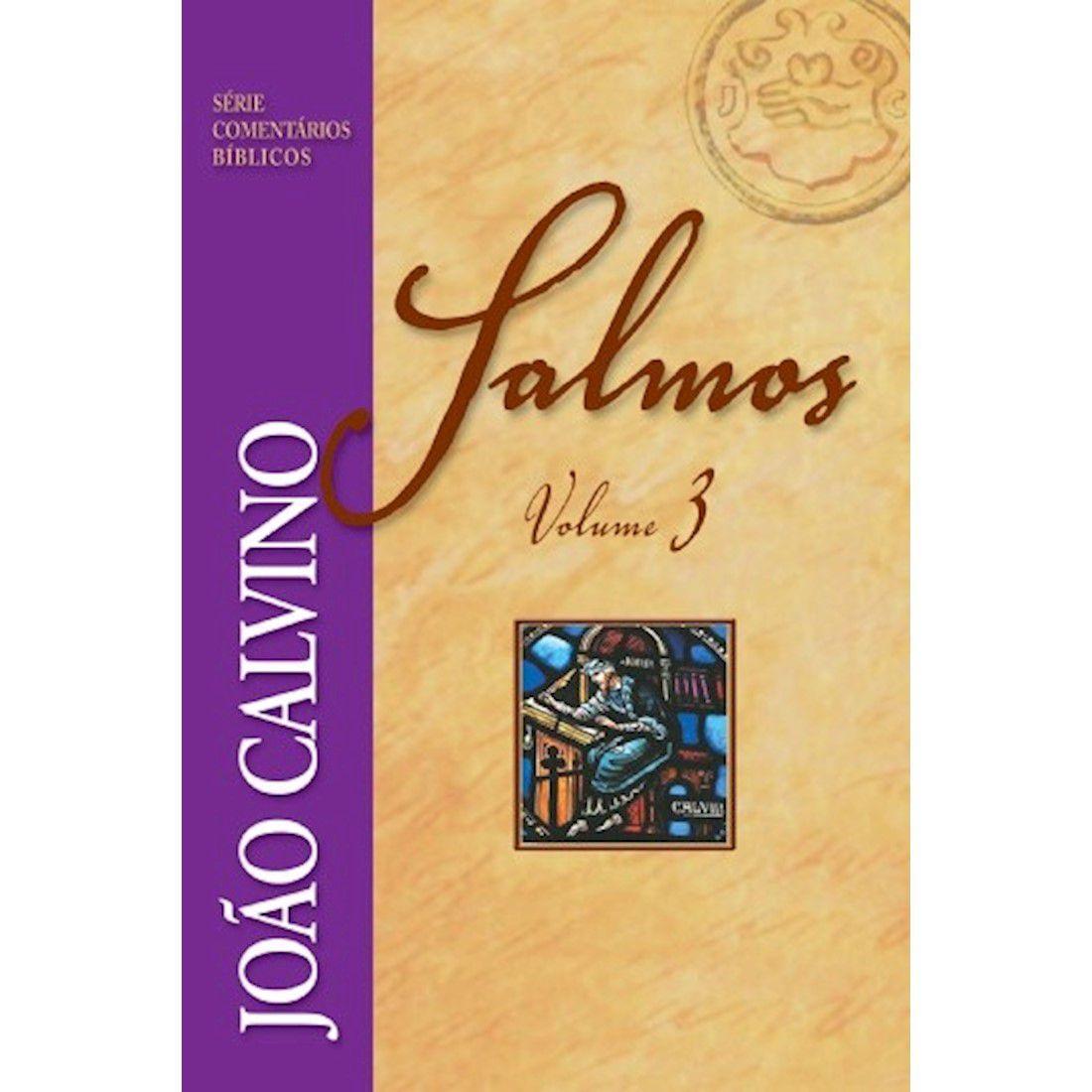 Livro Salmos - Vol. 3 - Série Comentários Bíblicos