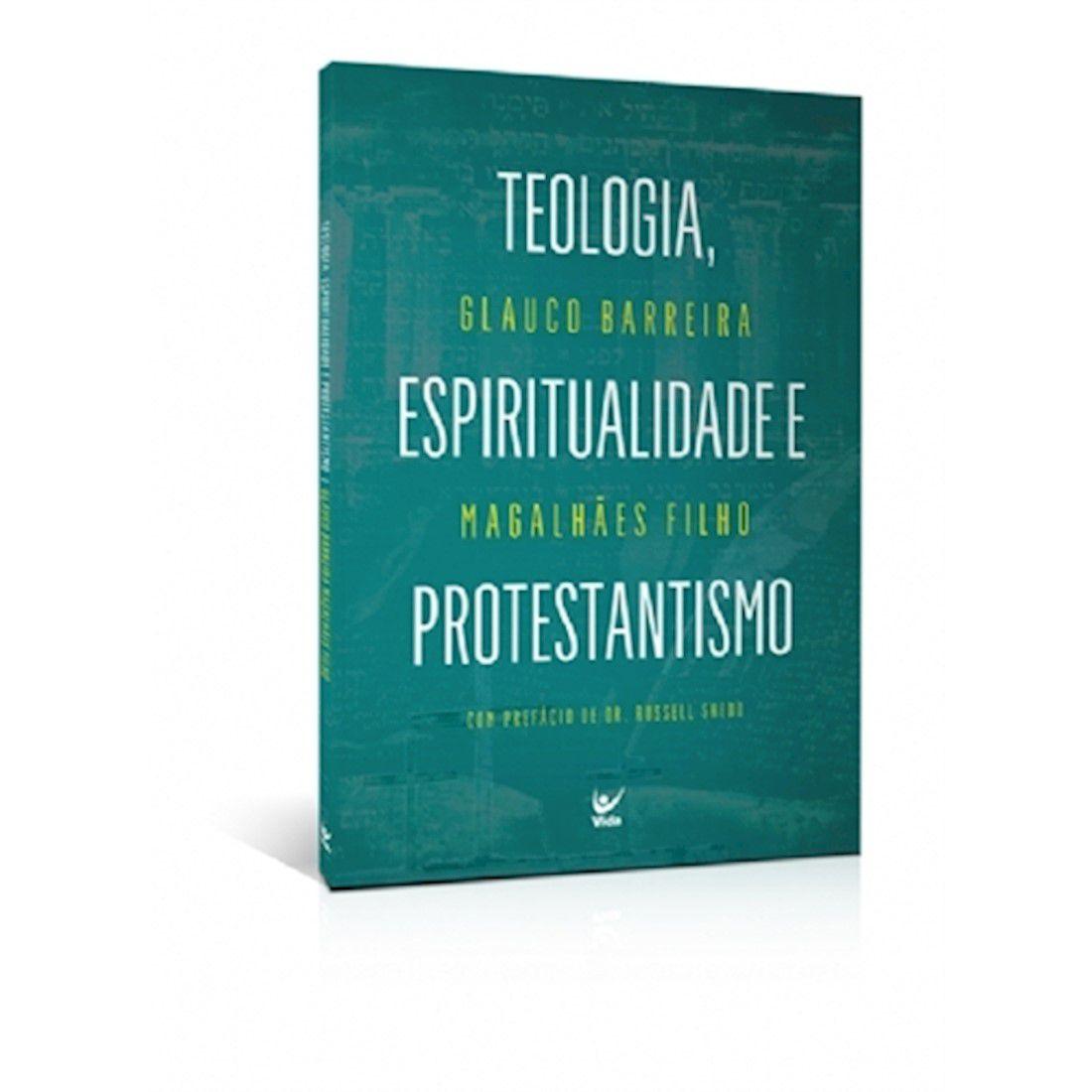 Livro Teologia, Espiritualidade e Protestantismo