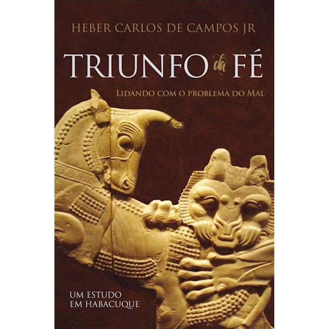 Livro Triunfo da Fé - Um Estudo em Habacuque