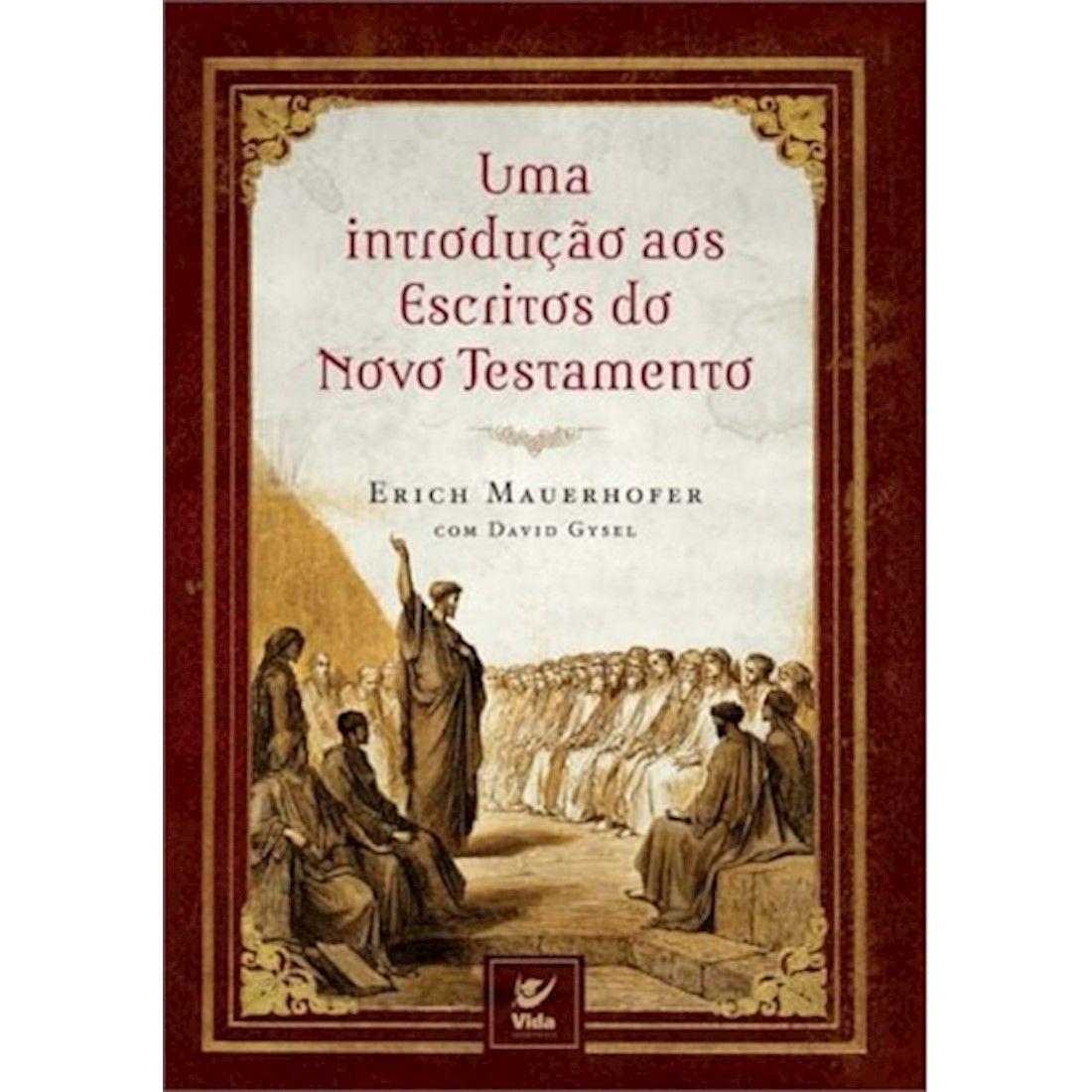 Livro Uma Introdução aos Escritos do Novo Testamento