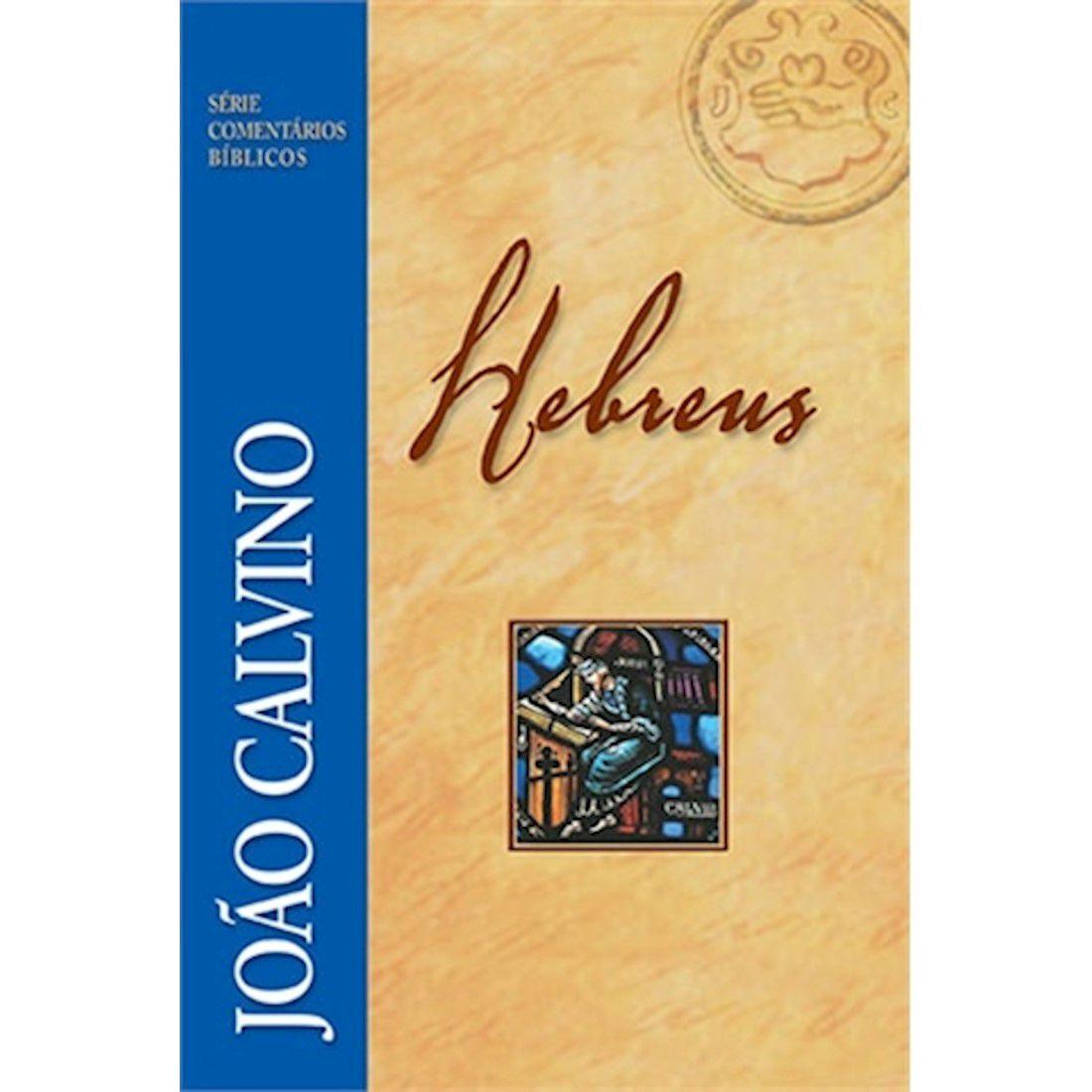 Série Comentários Bíblicos - Hebreus