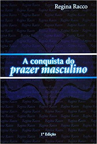 Livro A conquista do prazer masculino