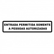Adesivo Identificação Entrada Somente Pessoas Autorizadas