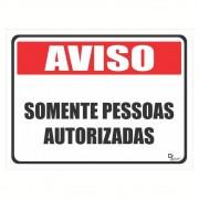 Adesivo Informação Aviso Somente Pessoas Autorizadas