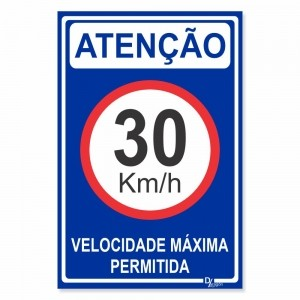 Placa de Sinalização Atenção Velocidade 30km 2