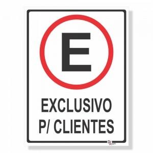 Placa de Sinalização Exclusivo Clientes