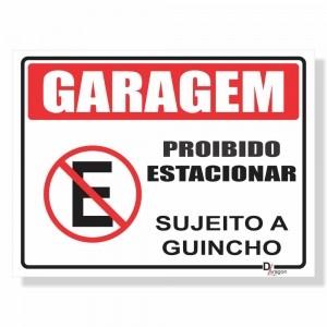 Placa de Sinalização Garagem Sujeito Guincho