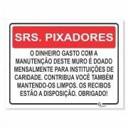Placa de Sinalização Informação aos Pixadores