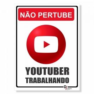 Placa de Sinalização Não Perturbe Youtuber