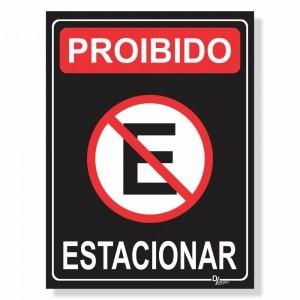 Placa de Sinalização Proibido Estacionar 4