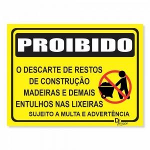 Placa de Sinalização Proibido Mat. Construção
