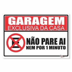 Placa Garagem Exclusiva da Casa