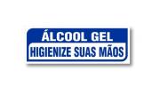 Placa PVC Álcool em Gel Higienize suas Mãos