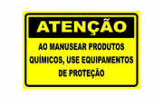 Placa PVC Atenção ao Manusear Produtos Químicos Use Proteção