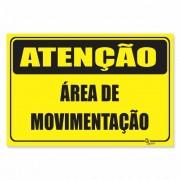 Placa PVC Atenção Área de Movimentação