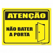 Placa PVC Atenção Não Bater a Porta