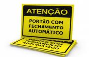 Placa PVC Atenção Portão com Fechamento Automático