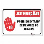 Placa PVC Atenção Proibida Entrada Menores 18 Anos