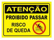 Placa PVC Atenção Proibido Passar Risco de Queda