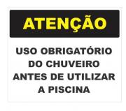 Placa PVC Atenção Uso Obrigatório do Chuveiro