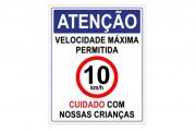 Placa PVC Atenção Velocidade Máxima 10km Cuidado Crianças