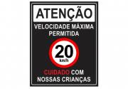 Placa PVC Atenção Velocidade Máxima 20km Cuidado Crianças Pr