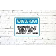 Placa PVC Aviso Este Condomínio Faz Reuso de Água