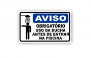 Placa PVC Aviso Obrigatório Uso de Ducha Piscina