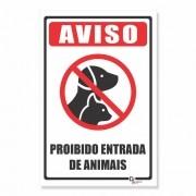 Placa PVC Aviso Proibida Entrada de Animais
