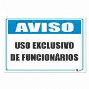 Placa PVC Aviso Uso Exclusivo de Funcionarios