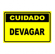 Placa PVC Cuidado Devagar Cor Amarelo