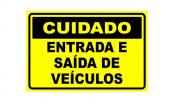 Placa PVC Cuidado Entrada e Saída de Veículos