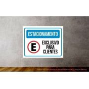 Placa PVC Estacionamento Exclusivo para Cliente