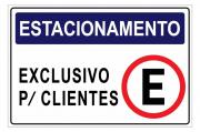 Placa PVC Estacionamento Exclusivo para Cliente 23x18 Azul