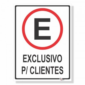 Placa PVC Estacionamento Exclusivo para Clientes