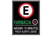 Placa PVC Estacionamento Farmácia Maximo 15 Minutos Preta