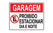 Placa PVC Garagem Proibido Estacionar Dia e Noite