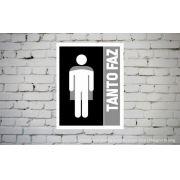 Placa PVC Indicativa Banheiro Unissex Tanto Faz