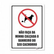 Placa PVC Não Faça da Calçada o Banheiro do Cachorro