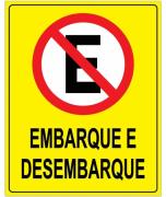 Placa PVC Proibido Estacionar Embarque e Desembarque Amarela