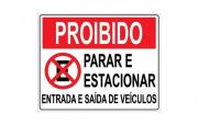 Placa PVC Proibido Parar Estacionar Saída de Veículos