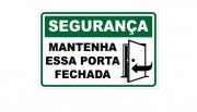 Placa PVC Segurança Mantenha a Porta Fechada Verde 18x23cm