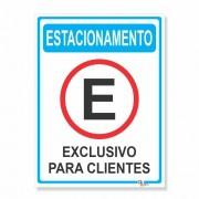 Placa PVC Vertical Estacionamento Exclusivo Cliente