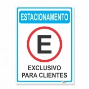 Placa PVC Vertical Estacionamento Exclusivo Cliente