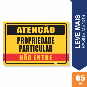 Placas Propriedade Particular Pct c/5 un PS1mm 20x27cm